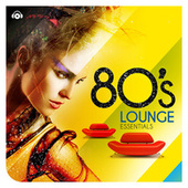 80s Lounge Essentials de Various Artists