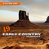 49 Early Country Classics Vol. 1 by Various Artists