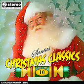 Santa's Christmas Classics Vol. 10 by Various Artists