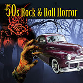50s Rock & Roll Horror by Various Artists