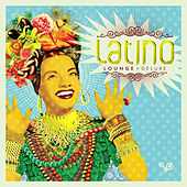 Latino Lounge Deluxe de Various Artists