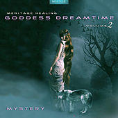 Meritage Healing: Goddess Dreamtime (Mystery), Vol. 2 by Various Artists