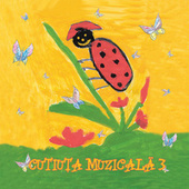 Cutiuta muzicala 3 von Various Artists