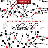Meritage Jazz: Stardust, Vol.2 by Various Artists