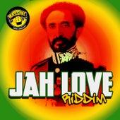 Massive B Presents: Jah Love Riddim by Various Artists
