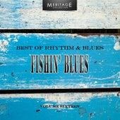 Meritage Best of Rhythm & Blues: Fishin' Blues, Vol. 16 by Various Artists