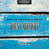 Meritage Best of Rhythm & Blues: Round Midnight, Vol. 4 by Various Artists
