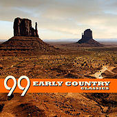 99 Early Country Classics de Various Artists