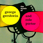 The Music Of George Gershwin & Cole Porter de Various Artists