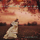Meritage Healing: Goddess Dreamtime (Lucidity), Vol. 1 by Various Artists