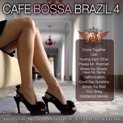 Cafe Bossa Brazil Vol. 4: Bossa Nova Lounge Compilation by Various Artists