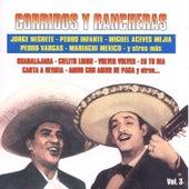 Corridos y Rancheras, Vol. 3 van Various Artists