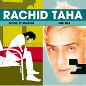 Made in Medina / Ol? Ol? by Rachid Taha