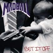 Set It Off by Madball