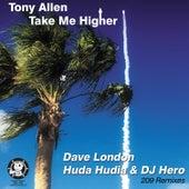 Take Me Higher (209 Remixes) by Tony Allen