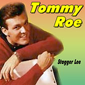 Stagger Lee by Tommy Roe