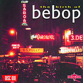 The Birth Of Be-Bop, Vol.1 de Various Artists