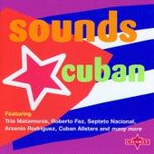 Sounds Cuban von Various Artists