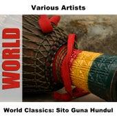 World Classics: Sito Guna Hundul by Various Artists