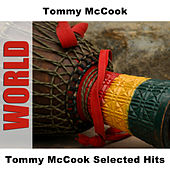 Tommy McCook Selected Hits by Tommy McCook