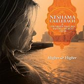 Higher and Higher by Neshama Carlebach