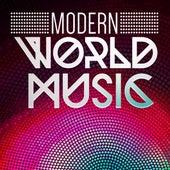 Modern World Music by Various Artists