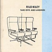 Take Offs And Landings by Rilo Kiley
