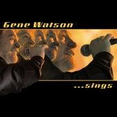Sings by Gene Watson
