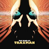Da Mind Of Traxman de Traxman
