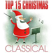 Top 15 Christmas - Classical by Various Artists