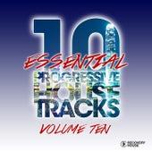 10 Essential Progressive House Tracks, Vol. 10 de Various Artists