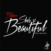 She's so Beautiful (feat. Rigo Luna) de Blanco