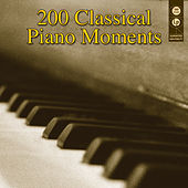 200 Classical Piano Moments von Various Artists