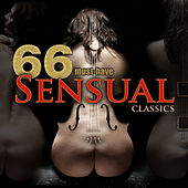 66 Must-Have Sensual Classics de Various Artists