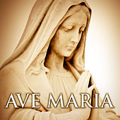 Ave Maria by Various Artists