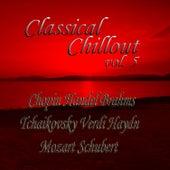 Classical Chillout Vol. 5 Chopin, Handel, Brahms, Tchaikovsky, Verdi, Haydn, Mozart, Schubert de Various Artists