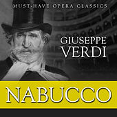 Nabucco - Must-Have Opera Highlights by Various Artists