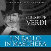 Un Ballo in Maschera - Must-Have Opera Highlights by Various Artists