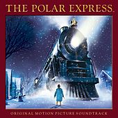 The Polar Express - Original Motion Picture Soundtrack Special Edition de Various Artists