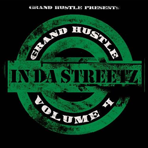 Grand Hustle Presents In Da Streetz Volume 4 by Various Artists