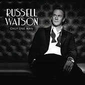 Only One Man by Russell Watson