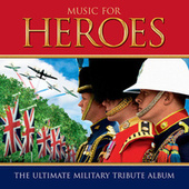 Music For Heroes by Various Artists