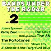 Bands Under the Radar, Vol. 2 von Various Artists