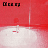 Blue.ep by Blue