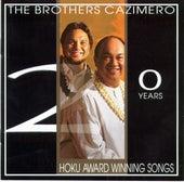 20 Years of Hoku Award Winning Songs by The Brothers Cazimero