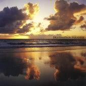 Destination Paradise by The Brothers Cazimero