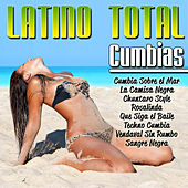 Latino Total Cumbias by Various Artists