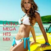 Latino Mega Hits Mix de Various Artists