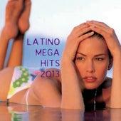 Latino Mega Hits 2013 de Various Artists