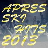 Après Ski 2013 by Various Artists